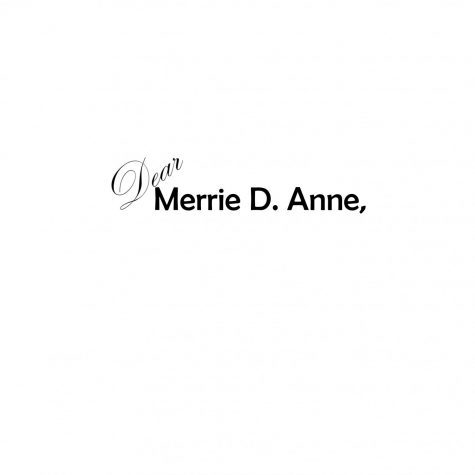 Dear Merrie D. Anne, it